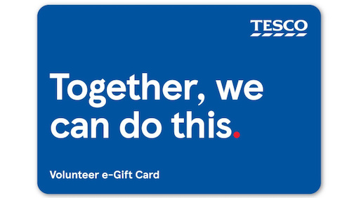 Shop safe with a Tesco Volunteer e-Gift Card